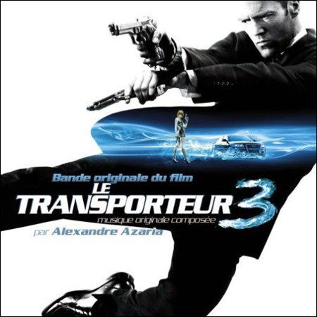 Обложка к альбому - Перевозчик 3 / Transporter 3