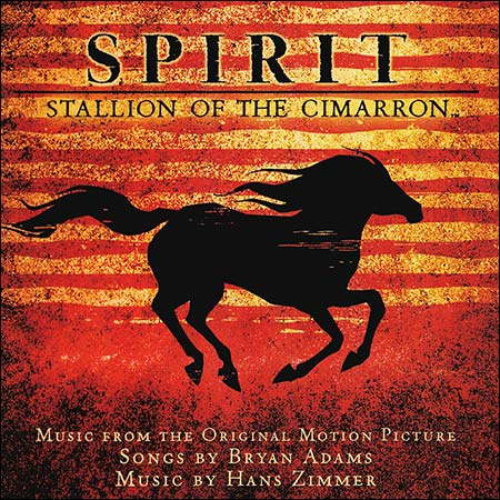 Front cover - Спирит: Душа прерий / Spirit: Stallion of the Cimarron (OST)