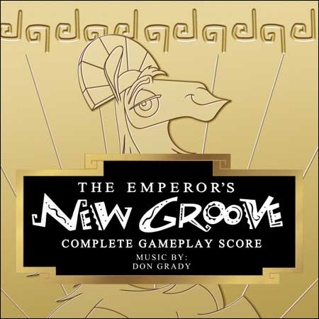 Обложка к альбому - The Emperor's New Groove: Complete Gameplay Score