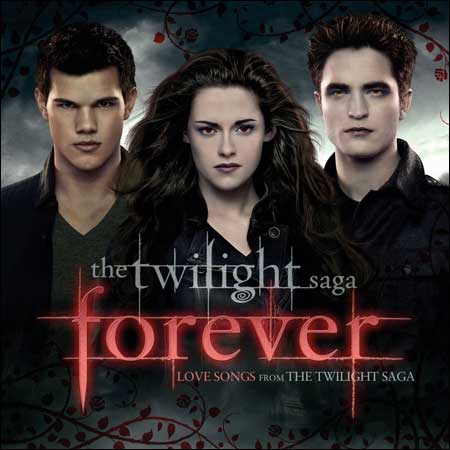 Обложка к альбому - Сумерки. Сага / The Twilight Saga: Forever - Love Songs from the Twilight Saga