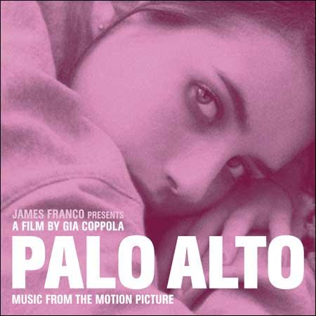 Обложка к альбому - Пало-Альто / Palo Alto