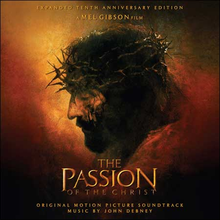 Обложка к альбому - Страсти Христовы / The Passion of the Christ (Expanded 10th Anniversary Edition)
