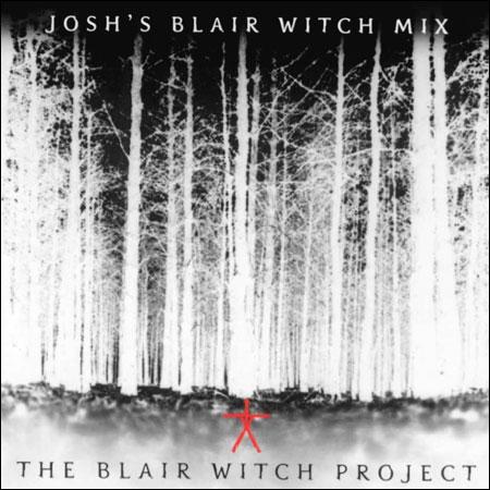 Обложка к альбому - Ведьма из Блэр: Курсовая с того света / The Blair Witch Project: Josh's Blair Witch Mix