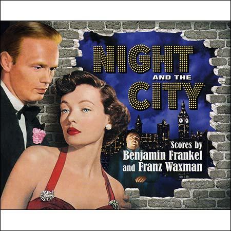 Обложка к альбому - Ночь и город / Night and the City (by Benjamin Frankel, Franz Waxman)