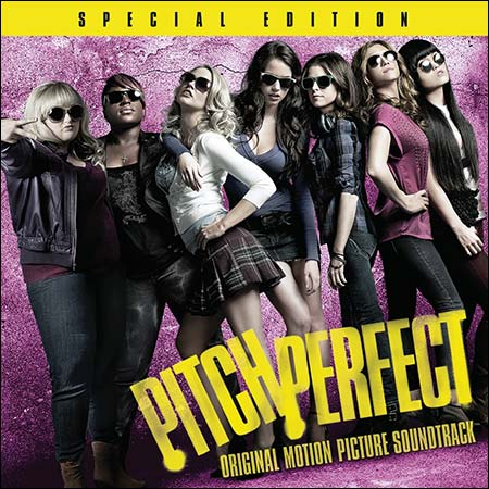 Обложка к альбому - Идеальный голос / Pitch Perfect (Special Edition)