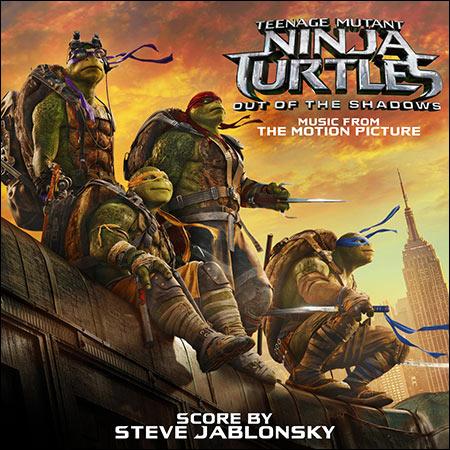 Обложка к альбому - Черепашки-ниндзя 2 / Teenage Mutant Ninja Turtles: Out of the Shadows