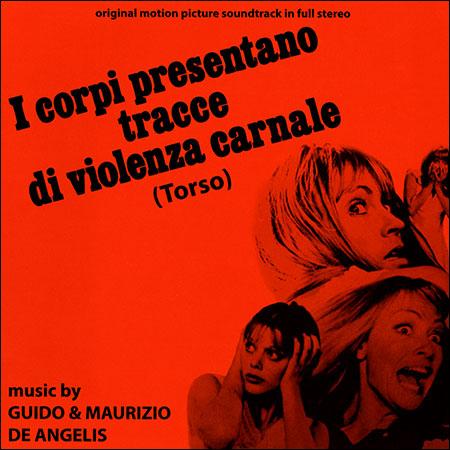 Обложка к альбому - Торсо - Трупы со следами физического насилия / I Corpi Presentano Tracce Di Violenza Carnale