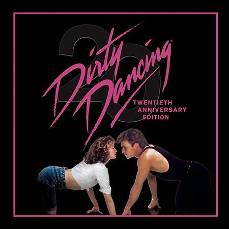 Обложка к альбому - Грязные танцы / Dirty Dancing (20th Anniversary Edition)
