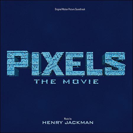 Обложка к альбому - Пиксели / Pixels: The Movie