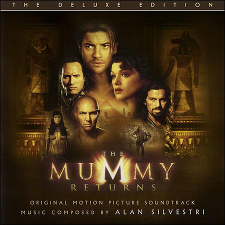 Обложка к альбому - Мумия возвращается / The Mummy Returns (Deluxe Edition)