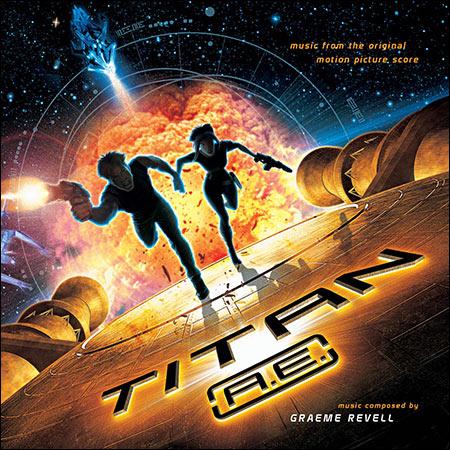 Обложка к альбому - Титан: После гибели Земли / Titan A.E. (Score)