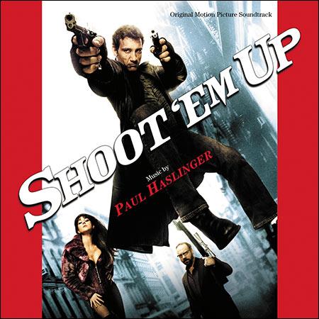 Обложка к альбому - Пристрели их / Shoot 'Em Up (Score)