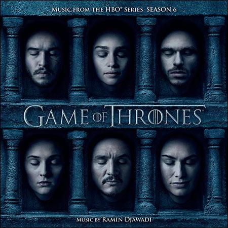 Обложка к альбому - Игра престолов: Сезон 6 / Game of Thrones: Season 6
