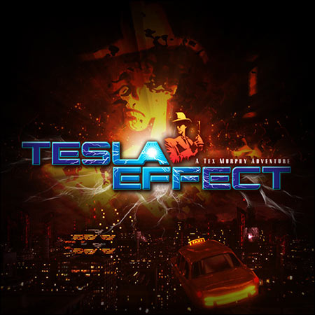Обложка к альбому - Tesla Effect: A Tex Murphy Adventure