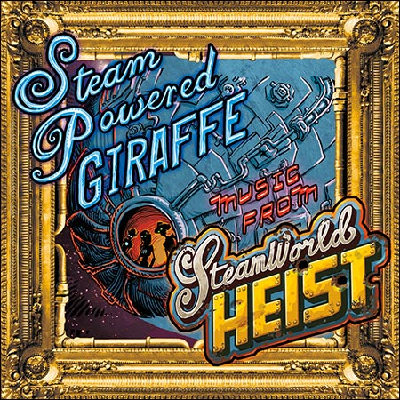 Обложка к альбому - Music from SteamWorld Heist