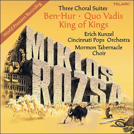 Обложка к альбому - Miklós Rózsa - Three Choral Suites