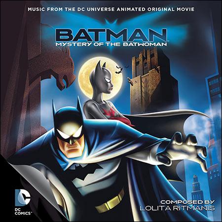Обложка к альбому - Бэтмен: Тайна Бэтвумен / Batman: Mystery of the Batwoman