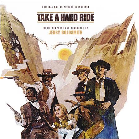 Обложка к альбому - Выбери трудный путь / Take a Hard Ride (La-La Land Records)