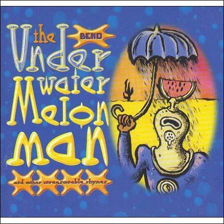 Обложка к альбому - The Underwatermelon Man And Other Unreasonable Rhymes
