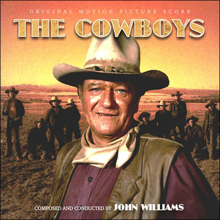 Обложка к альбому - Ковбои / The Cowboys (Expanded Score)