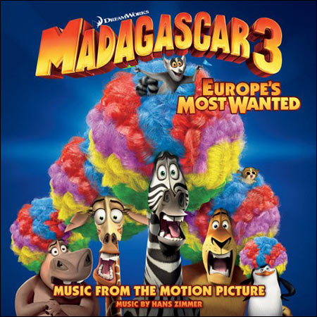 Обложка к альбому - Мадагаскар 3 / Madagascar 3: Europe's Most Wanted