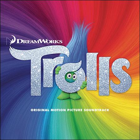 Обложка к альбому - Тролли / Trolls (OST)