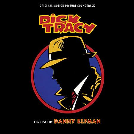 Обложка к альбому - Дик Трэйси / Dick Tracy (Intrada Edition)