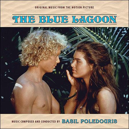 Обложка к альбому - Голубая лагуна / The Blue Lagoon (Intrada Edition)