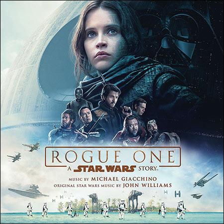 Обложка к альбому - Изгой-один. Звёздные войны: Истории / Rogue One: A Star Wars Story