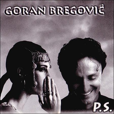 Обложка к альбому - Goran Bregović - P.S.