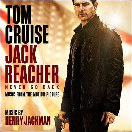 Обложка к альбому - Джек Ричер 2: Никогда не возвращайся / Jack Reacher: Never Go Back