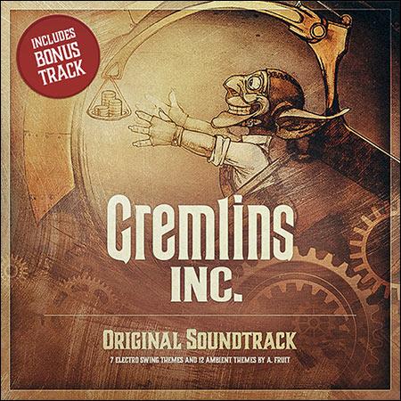 Обложка к альбому - Gremlins, Inc.