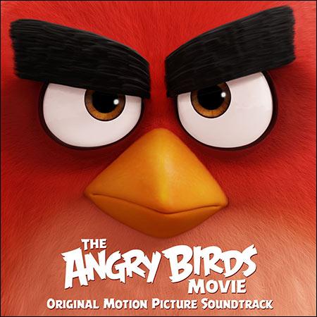 Обложка к альбому - Angry Birds в кино / The Angry Birds Movie (OST)