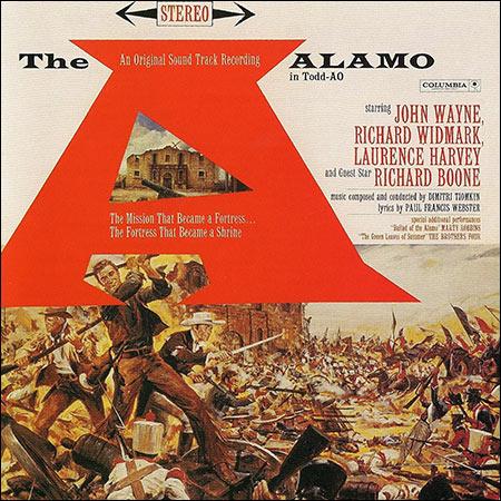 Обложка к альбому - Форт Аламо / The Alamo (by Dimitri Tiomkin / Legacy Edition)