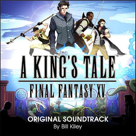 Обложка к альбому - A King's Tale: Final Fantasy XV