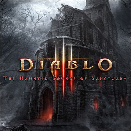 Обложка к альбому - Diablo III: Haunted Sounds of Sanctuary