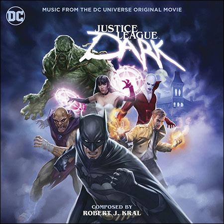 Обложка к альбому - Тёмная Вселенная / Justice League Dark
