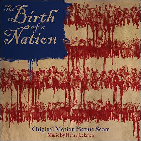 Обложка к альбому - Рождение нации / The Birth of a Nation (2016 - Score)