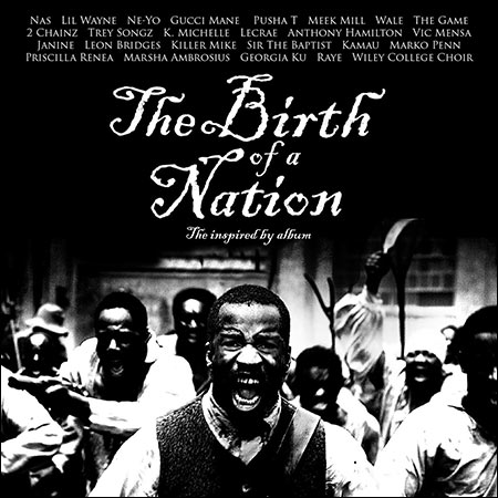 Обложка к альбому - Рождение нации / The Birth of a Nation (2016 - The Inspired By Album)