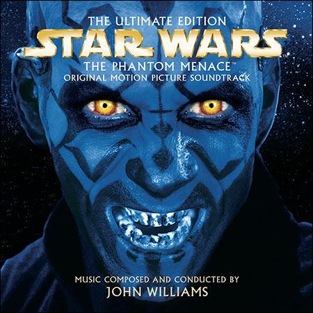 Обложка к альбому - Звёздные войны 1: Скрытая угроза / Star Wars: Episode I - The Phantom Menace (The Ultimate Edition)