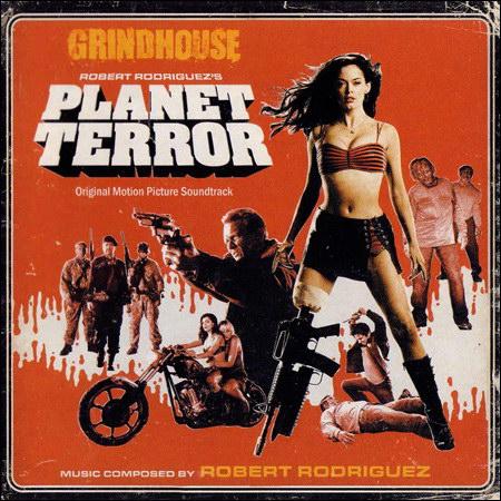 Обложка к альбому - Грайндхаус: Планета страха / Grindhouse: Planet Terror