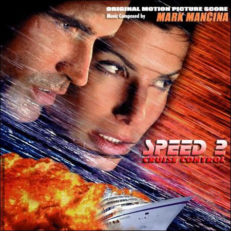Обложка к альбому - Скорость 2: Контроль над круизом / Speed 2: Cruise Control (Promo Score)