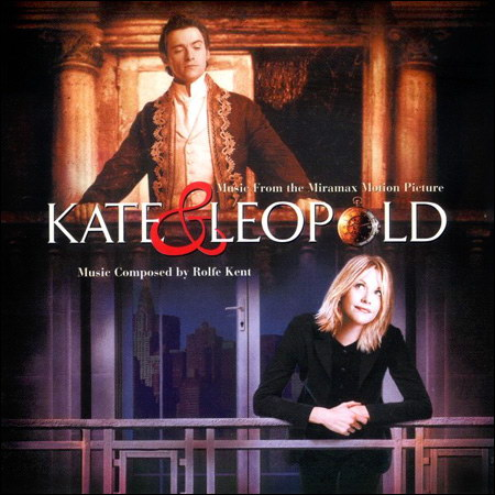 Кейт и Лео / Kate and Leopold