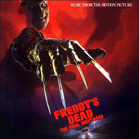 Кошмар На Улице Вязов 6: Фредди Мёртв / A Nightmare On Elm Street 6 - Freddy's Dead: The Final Nightmare (OST)