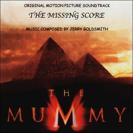 Мумия / The Mummy (The Missing Score)