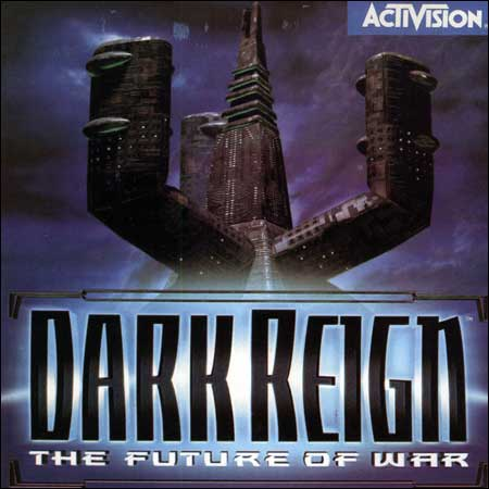 Dark Reign - The Future of War