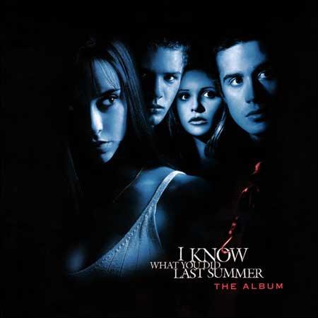 Обложка к альбому - Я знаю, что вы сделали прошлым летом / I Know What You Did Last Summer (The Album)