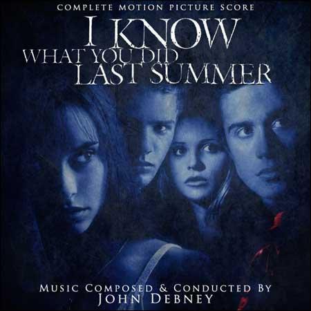 Обложка к альбому - Я знаю, что вы сделали прошлым летом / I Know What You Did Last Summer (Complete Score)