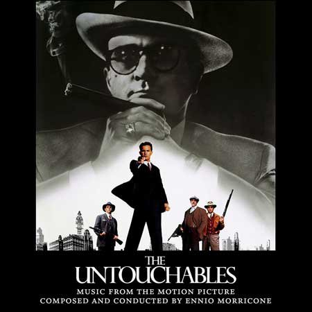 Обложка к альбому - Неприкасаемые / The Untouchables (Expanded Limited Edition by Ennio Morricone)
