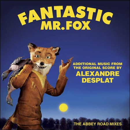 Обложка к альбому - Бесподобный мистер Фокс / Fantastic Mr. Fox - Additional Music from the Original Score by Alexandre Desplat - The Abbey Road Mixes